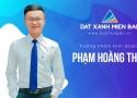 Trưởng nhóm Phạm Hoàng Thao: Đam mê bất động sản đến từ sự tình cờ
